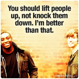 you shoud lift people up